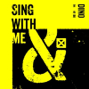 Dino Lee - Sing with me