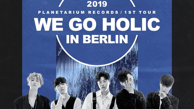 Artikel Bild - 2019 PLANETARIUM RECORDS 1ST TOUR 'WE GO HOLIC' IN EUROPE in Berlin