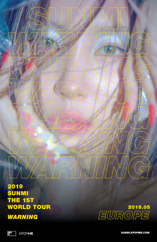 Südkoreas Solo-Sängerin Sunmi (''Gashina'', ''Noir'') kommt mit ihrer 2019 SUNMI THE 1ST WORLD TOUR WARNING IN EUROPE im Mai 2019 nach Europa - vielleicht auch nach Deutschland!? >> Otaji | #KPop #JPop #KRock #JRock #Mandopop und asiatische Musik