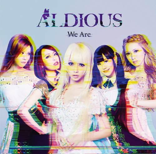 """Cover zu """"We Are"""" von Aldious"""