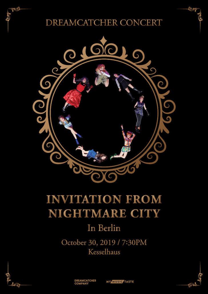 DREAMCATCHER (''Deja Vu'', ''Chase Me'') treten mit ihrer ''DREAMCATCHER CONCERT: Invitation from Nightmare City in Europe''-Tour am 30. November 2019 im Kesselhaus in Berlin auf. Tickets erhältlich >> #Otaji #DREAMCATCHER #KPop #MyMusicTaste