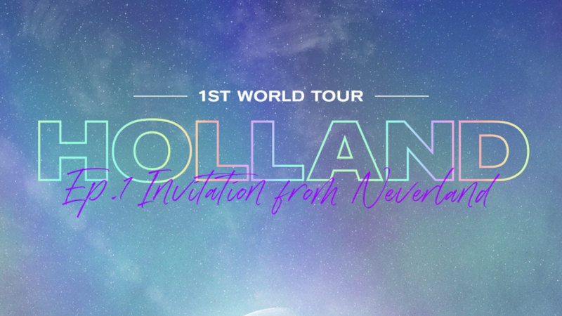 Artikel Bild - Holland 1ST WORLD TOUR Ep.1: Invitation from Neverland in Berlin
