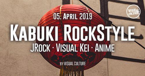 VISUAL CULTURE veranstaltet die nächste Kabuki RockStyle x KPOP deluxe im April 2019. Dann dürfen Fans in in der Matrix in Bochum zu J-Rock und Visual Kei hadbangen und zu K-Pop tanzen >> Otaji | #JPop #JRock #KPop #Mandopop und asiatische Musik