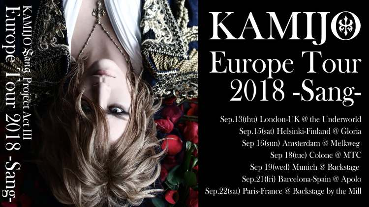 KAMIJO Sang Project Act III: Europe Tour 2018 -Sang-